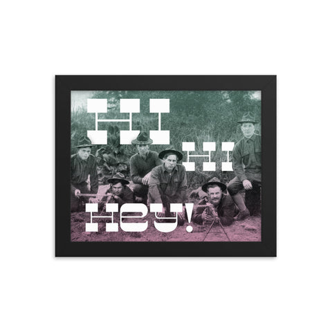 Hi Hi Hey! Soldier Framed Print