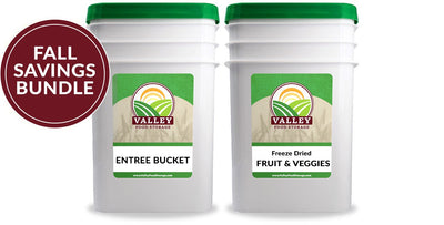 Entree + Fruit & Veggie Bucket Bundle Valley Food Storage