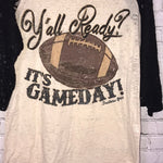 Y'all Ready? It's Gameday! On Beige Burnout with Black Sleeves
