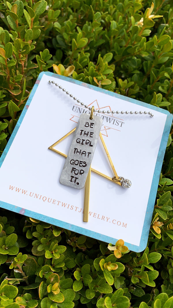 Be That Girl Necklace Hand Stamped