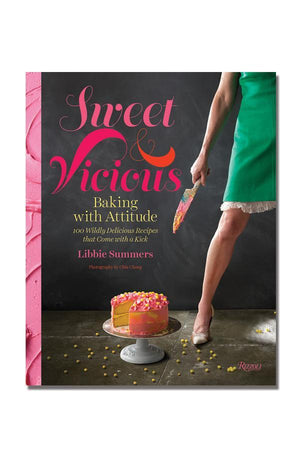 SWEET AND VICIOUS COOKBOOK by LIBBIE SUMMERS
