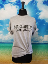 "Load image into Gallery viewer, ""Margaritas Por Favor"" T-Shirt - Harp & Sole Boutique"