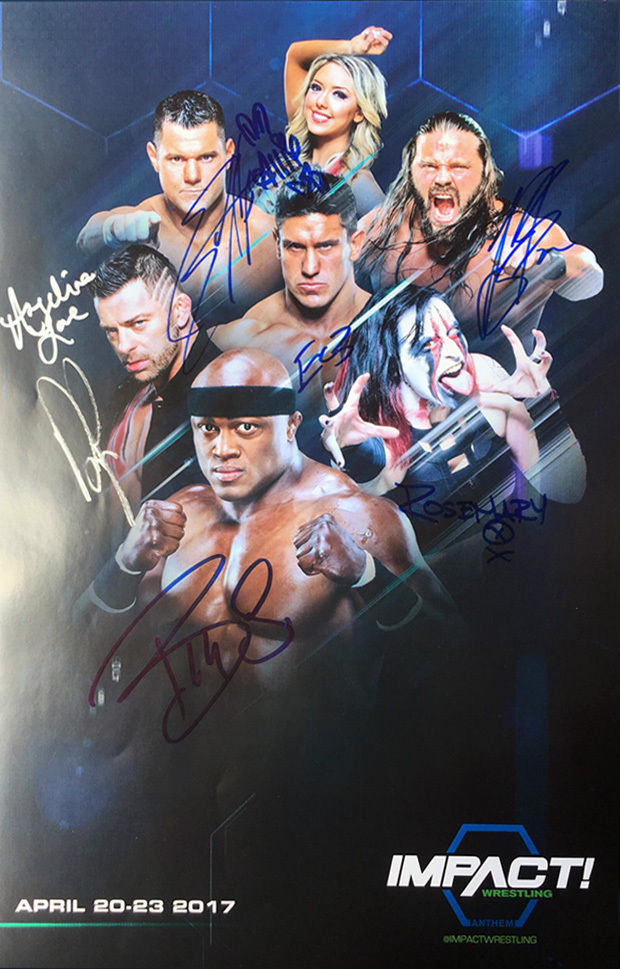"TNA - Hand Signed Impact April 2017 TV Tapings 11x17"" Bill Poster"