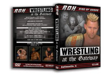 ROH - Wrestling At The Gateway 2008 Event DVD