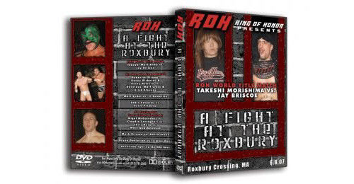 ROH - A Fight At The Roxbury 2007 Event DVD (Pre-Owned)