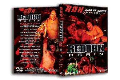 ROH - Reborn Again 2007 Event DVD ( Pre-Owned )