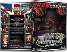 ROH - Fifth Year Festival: Finale - UK 2007 Event DVD