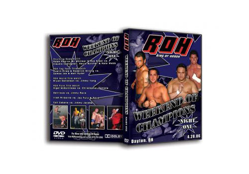 ROH - Weekend of Champions Night 1 2006 Event DVD (Pre-Owned)