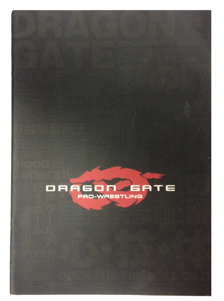 Japanese Dragon Gate Programme (2004)