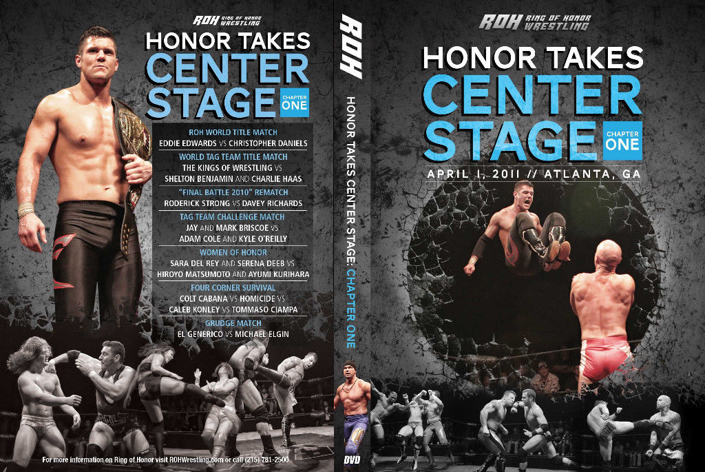 ROH - Honor Takes Center Stage : Chapter 1 2011 Event DVD