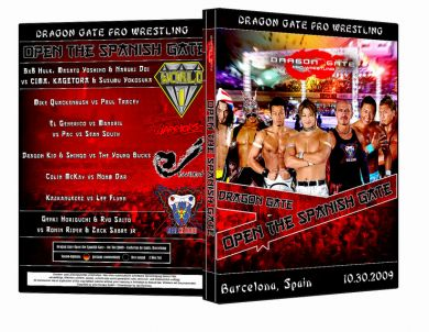 Dragon Gate & WXW : Open the Spanish Gate 2009 Event DVD