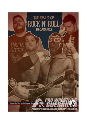 PWG - The Perils of Rock N' Roll Decadence 2011 Event DVD