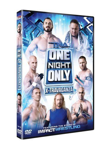 TNA One Night Only: X-Travaganza 2013 Event DVD