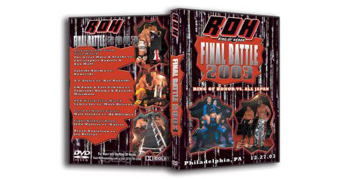 ROH - Final Battle 2003 Event DVD (Pre-Owned)