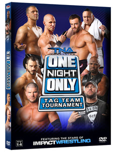 TNA - One Night Only: Tag Team Tournament 2013 Event DVD