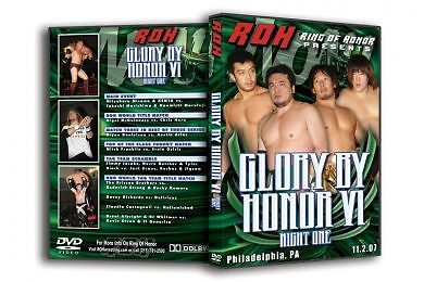 ROH - Glory By Honor 6 Night 1 2007 Event DVD