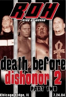 ROH - Death Before Dishonor 2 Part 2 2004 Event DVD ( Pre-Owned )