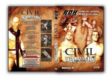 ROH - Civil Warfare Event 2010 DVD