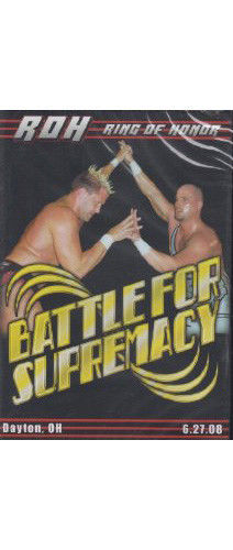 ROH - Battle For Supremacy 2008 Event DVD
