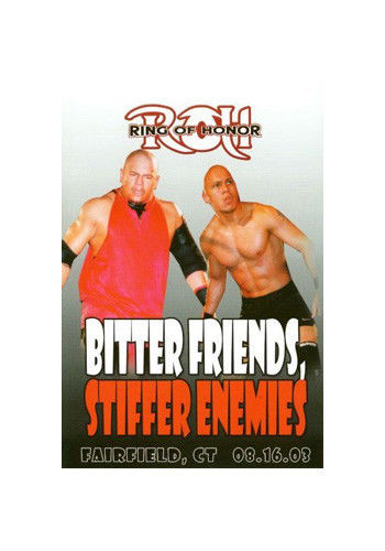 ROH - Bitter Friends, Stiffer Enemies 2003 Event DVD (Pre-Owned)