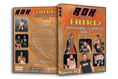 ROH - Third Anniversary Celebration Night 2 2005 Event DVD (Pre-Owned)