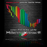 Dragon Gate - Open the Music Gate - Millennial Impact
