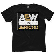 "AEW - Chris Jericho ""AEW Is Jericho"" T-Shirt"