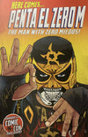 "Highspots - Penta El Zero M ""The Man with Zero Miedos"" Signed 11x17 Artwork *inc COA*"