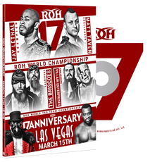 ROH - 17th Anniversary 2019 Event DVD