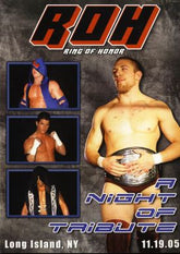 ROH - A Night Of Tribute 2005 Event DVD (Pre-Owned)