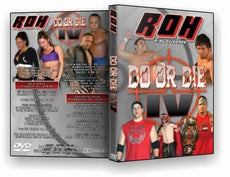 ROH - Do or Die 4 2005 Event DVD ( Pre-Owned )