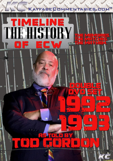 Timeline  - The History of ECW : 1992 & 1993 As Told by Tod Gordon DVD