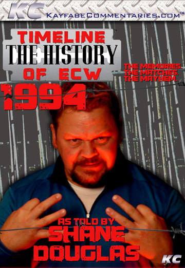 Timeline  - The History of ECW : 1994 As Told by Shane Douglas DVD