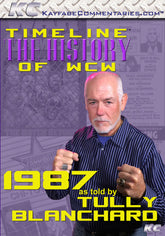 Timeline  - The History of WCW : 1987 As Told by Tully Blanchard DVD