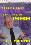 Timeline  - The History of WCW : 1988 As Told by JJ Dillon DVD