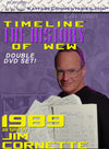 Timeline  - The History of WCW : 1989 As Told by Jim Cornette DVD