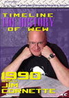 Timeline  - The History of WCW : 1990 As Told by Jim Cornette DVD