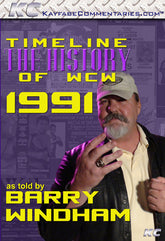 Timeline  - The History of WCW : 1991 As Told by Barry Windham DVD
