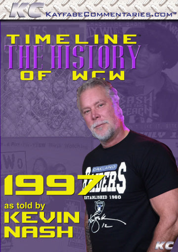 Timeline  - The History of WCW : 1997 As Told by Kevin Nash DVD