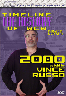 Timeline  - The History of WCW : 2000 As Told by Vince Russo DVD