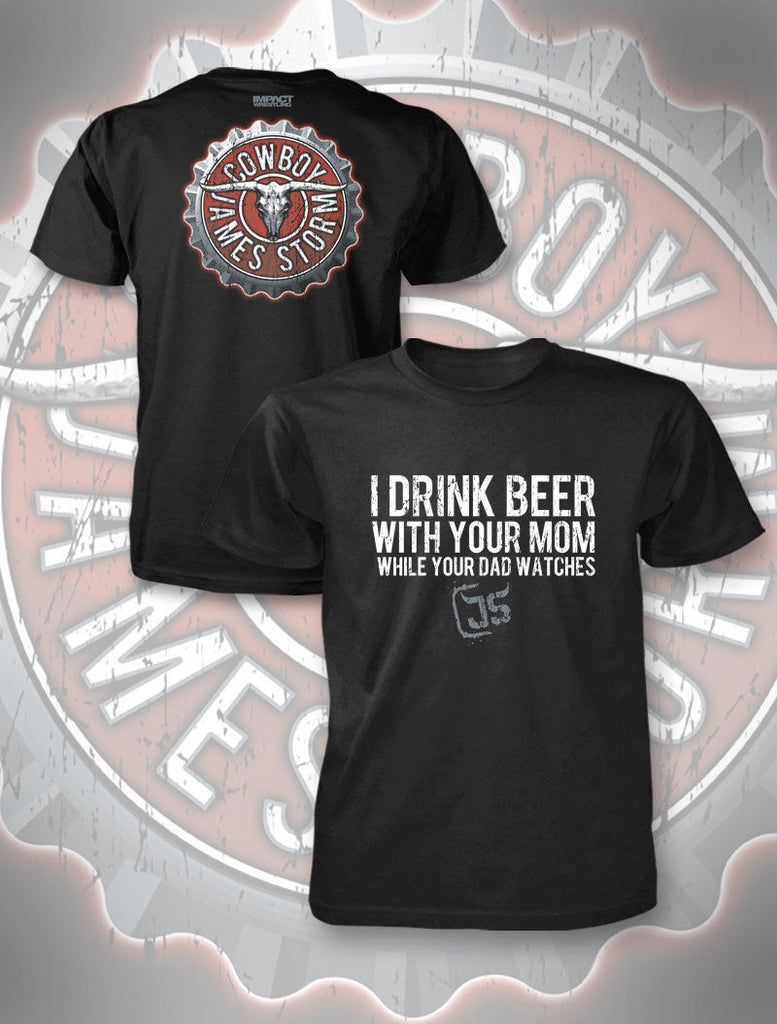 "TNA - James Storm ""I Drink Beer...."" T-Shirt"
