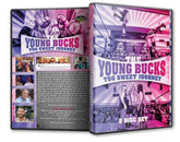 The Young Bucks : Too Sweet Journey 2 Disc Set