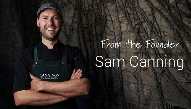 Insights From Sam Canning: Meat Done Well.