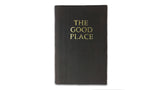 The Good Place Notebook - Brown