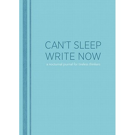 Can't Sleep Write Now Journal
