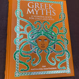Greek Myths: A Wonder Book for Girls and Boys