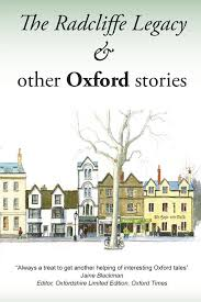 The Radcliffe Legacy & Other Oxford Stories