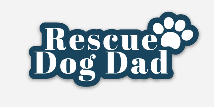 Rescue Dog Dad | Sticker