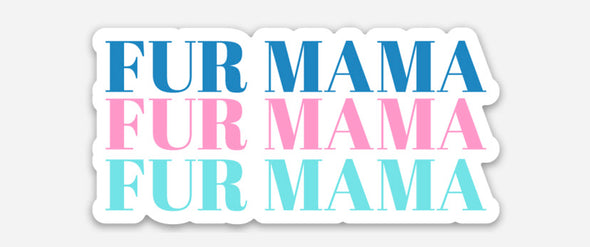 Fur Mama | Sticker