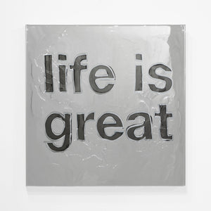 Blair Chivers - Life is Great (Distressed Mirror)